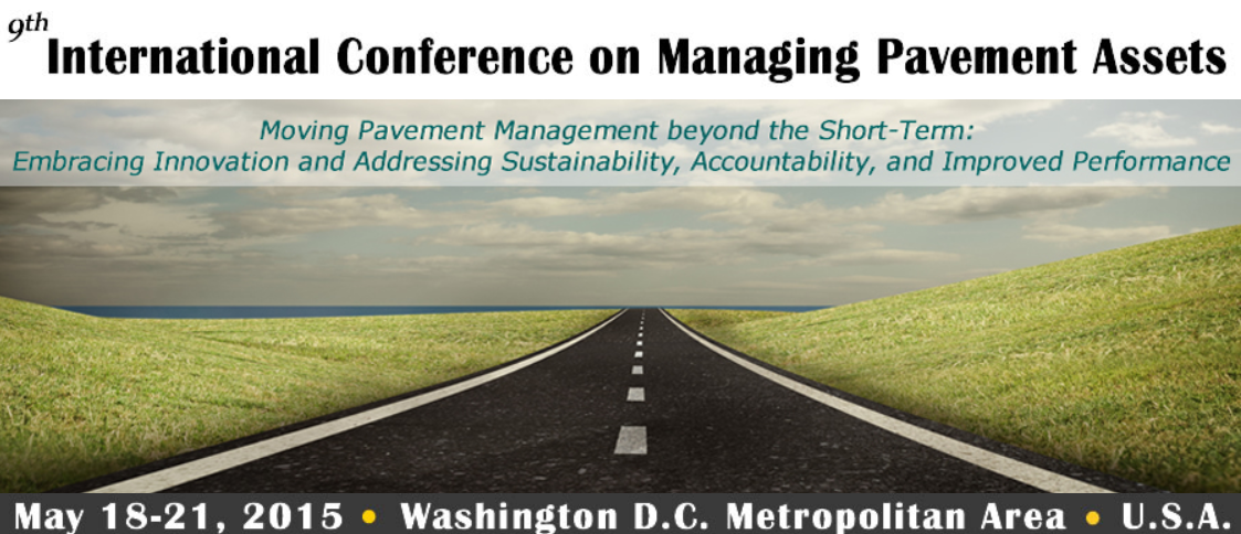 9th International Conference on Managing Pavement Assets