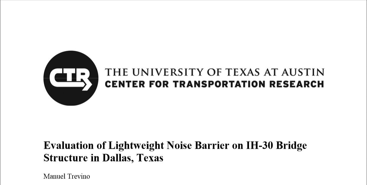 Evaluation of Lightweight Noise Barrier on IH-30 Bridge Structure in Dallas, Texas