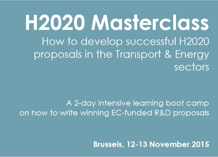 H2020 Masterclass: How to develop successful H2020 proposals in the Transport & Energy sectors