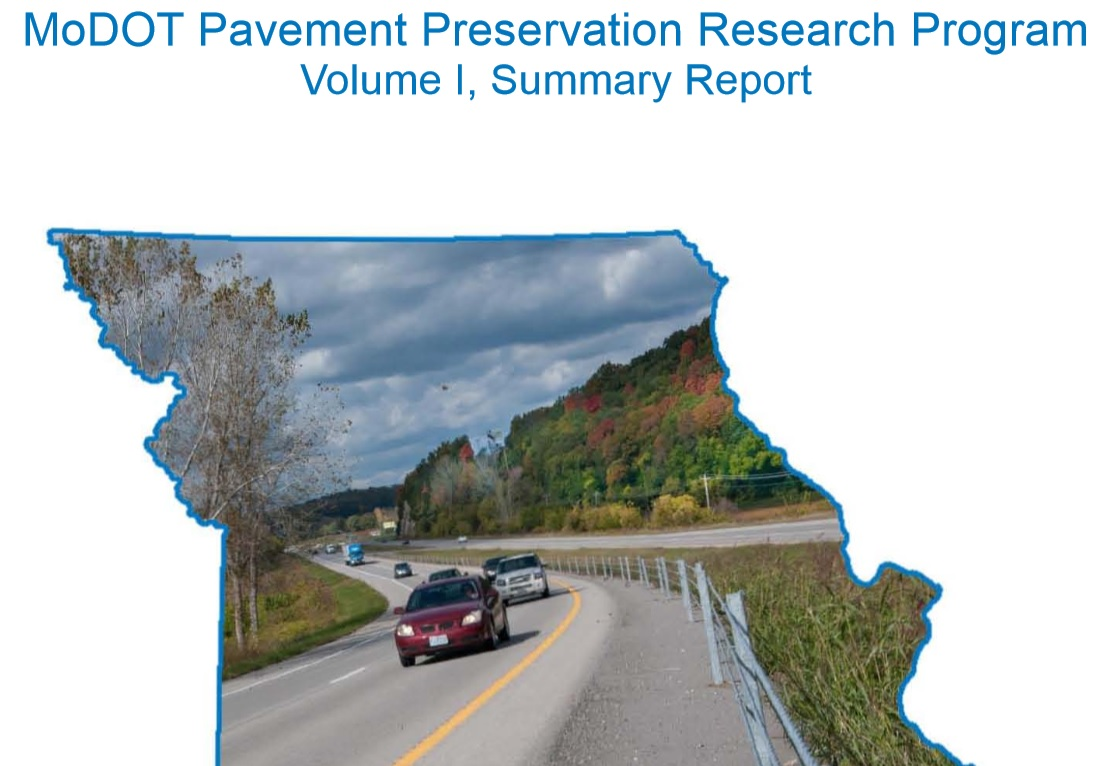 MoDOT Pavement Preservation Research Program Volume I, Summary Report