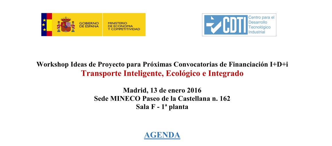 Workshop Ideas de Proyecto para Próximas Convocatorias de Financiación I+D+i Transporte Inteligente, Ecológico e Integrado