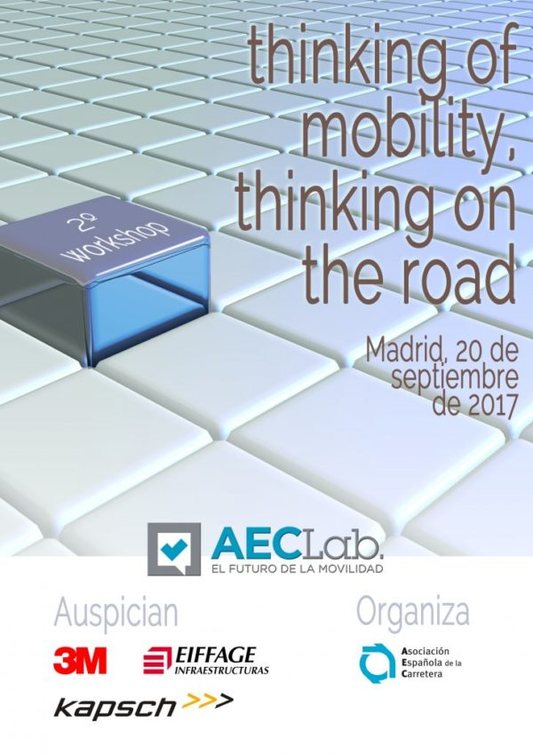 AEC LAB: Thinking of mobility. Thinking on the road. 2º Workshop