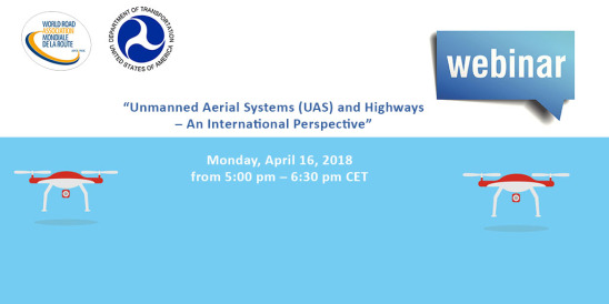 "Free webinar: ""Unmanned Aerial Systems (UAS) and Highways - An International Perspective"""