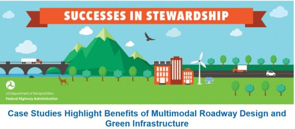 Case Studies Highlight Benefits of Multimodal Roadway Design and Green Infrastructure