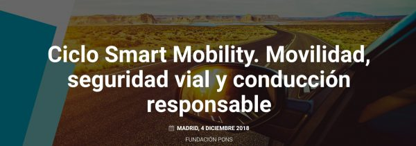 Ciclo Smart Mobility. Movilidad, seguridad vial y conducción responsable