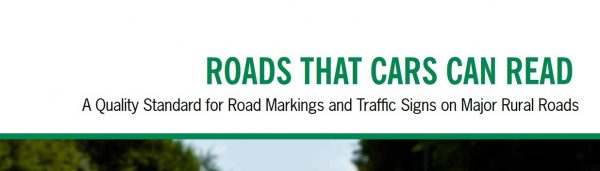 """EuroNCAP: """"Roads that cars can read. A Quality Standard for Road Markings and Traffic Signs on Major Rural Roads"""""""