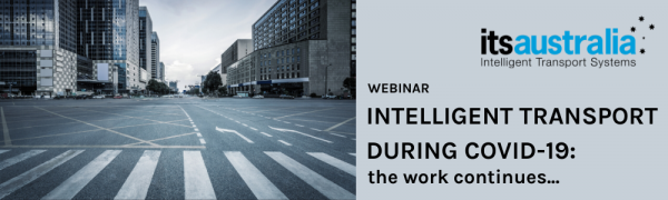 Webinar: Intelligent Transport During COVID-19: the work continues... (22 abril 2020)