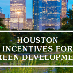 Houston Incentives for green development