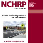 Practices for Selecting Pedestrian and Bicycle Projects